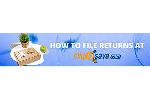 How to File Return merchandise authorization (RMA) at Cliqtosave Online