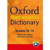 OXFORD Mathematics Dictionary. Ideal For Learners Gr 10-12